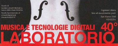 Musica e Tecnologie Digitali - 40° Laboratorio